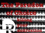 選択のパラドクスと英語学習 〜 続かない人が陥る負のループ